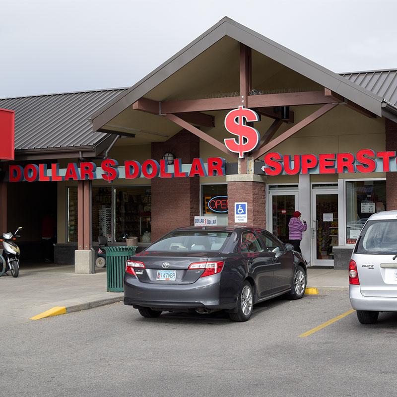 Storefront | Dollar Dollar Superstore | Penticton, British Columbia